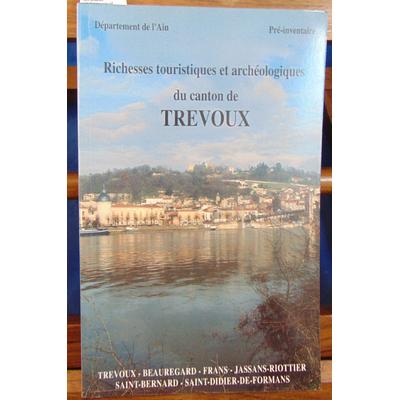 : richesses touristiques et archéologiques du canton de Trévoux...