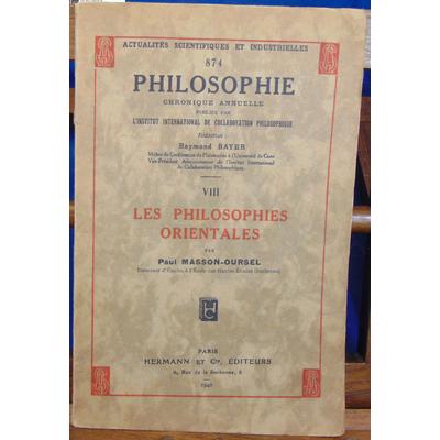 Masson-Oursel  : Les philosophies orientales...