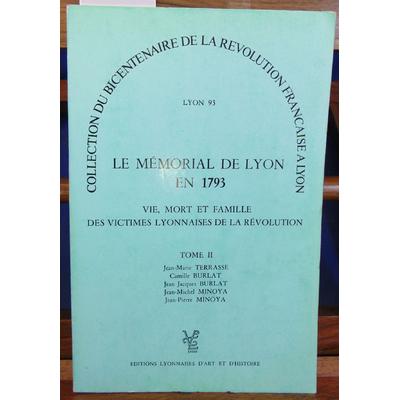 : Le mémorial de Lyon en 1793 Tome 2 Terrasse, Burlat Minoya...