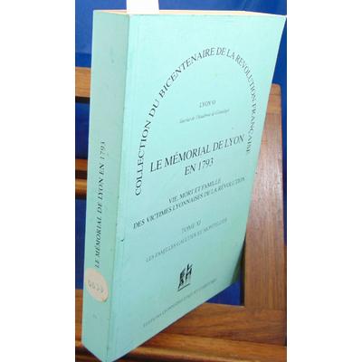 : Le mémorial de Lyon en 1793 Tome 11 : Les familles Gaultier et Montellier...