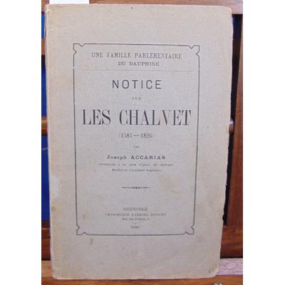 Accarias  : Notice sur Les chalvet (1584 - 1826 )...