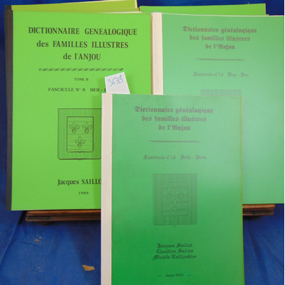 Saillot Jacques : Dictionnaire généalogique  des familles illustres de l'Anjou Fasc. 1 à 16...
