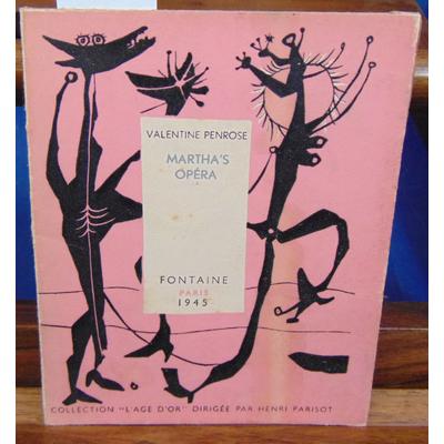 Penrose Valentine : Martha's opéra...