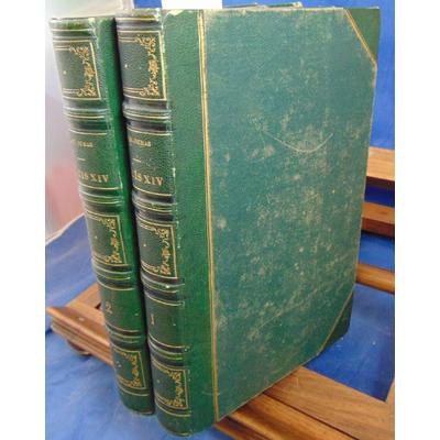 Dumas Alexandre : Louis XIV et son siècle. 2 volumes...