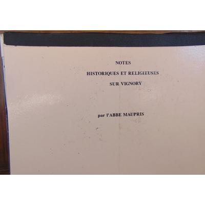 Maupris  : Notes historiques et religieuses sur Vignory...