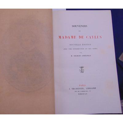 Asselineau Charles : Souvenirs de Madame de Caylus...