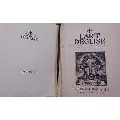 : L'art d'église  1953-1954-1955-1956-1957 et 1951/1952 N°3 et 4 et supplément : ouvrier liturgique N° 12 à