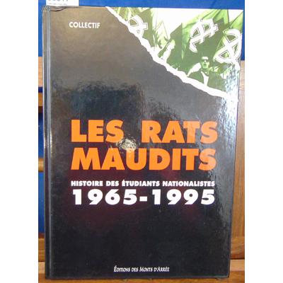 collectif  : Les rats maudits - Histoire des étudiants nationalistes, 1965-1995...