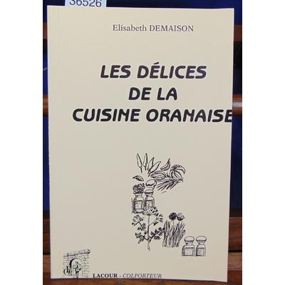 Demaison  : Les délices de la cuisine Oranaise...