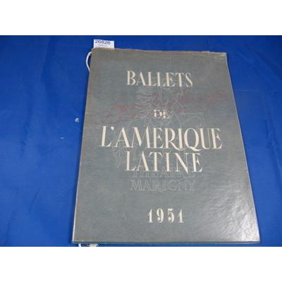 Perez Fernandez : Ballets de l'Amérique Latine 1951 Jacques Perez Fernandez...