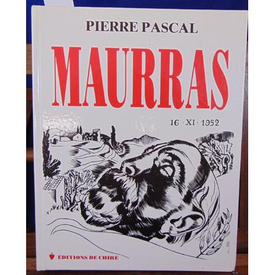 Pascal Pierre : Maurras  Honori et Vindictae Sacrum...