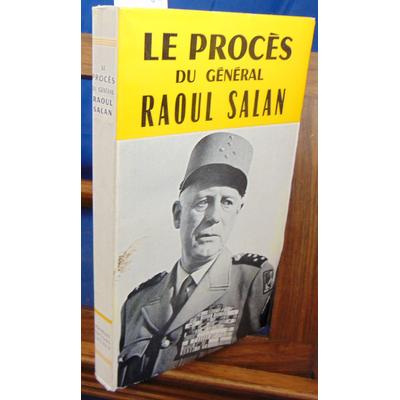 : Le procès du général Raoul salan...