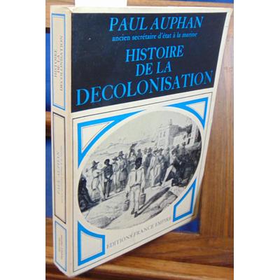Auphan  : Histoire de la décolonisation...