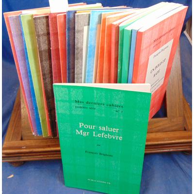 Brigneau F : Mes derniers cahiers 21 N° (1er, 2e, 3e,4e,5e et 6e N°1 et 2 )...