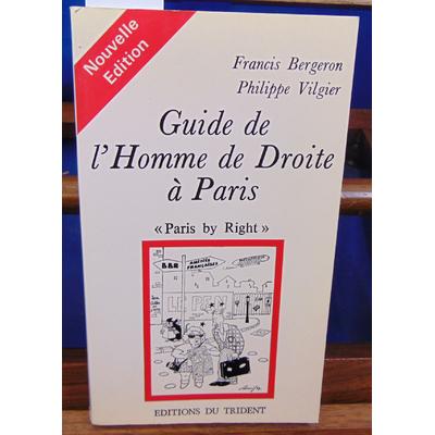 Bergeron  : guide de l'homme de droite à Paris...