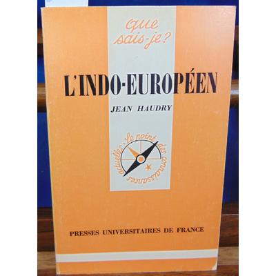 Haudry Jean : L'indo-Europeen...