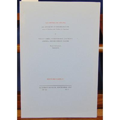 Arribehaude  : Le cinéma de Céline (avec 4 lettres de Louis-Ferdinand )...