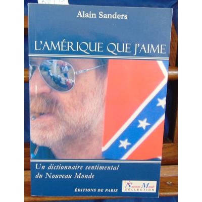 Sanders Alain : L'Amérique que j'aime...