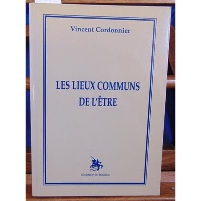Cordonnier  : Les lieux communs de l'etre...