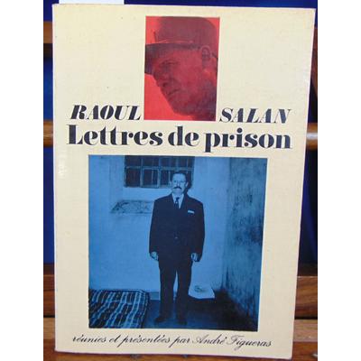 Salan Raoul : Lettres de prison...