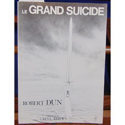 Dun  : Le grand suicide, 1914-1939-19. ?...