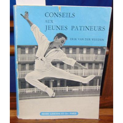 Weyden E. Ven : conseils aux jeunes patineurs...