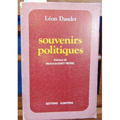 Daudet Léon : souvenirs politiques...