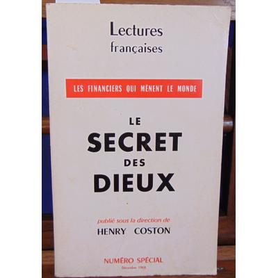 Coston Henry : LE SECRET DES DIEUX. Les financiers qui menent le monde...