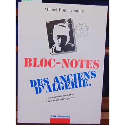 Bonnaventure  : Bloc-notes des anciens d'Algérie...