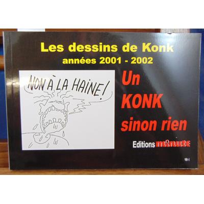 : Les dessins de Konk années 2001  2002...