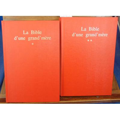 Ségur Comtesse de : La bible d'une grand'mère...
