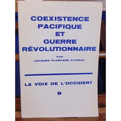 Assac  : coexistence pacifique et guerre révolutionnaire...