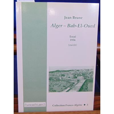Brune Jean : Alger-Bab-El-Oued...