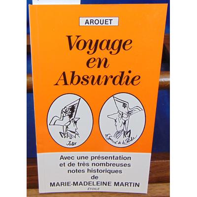 Arouet  : Voyage en absurdie...
