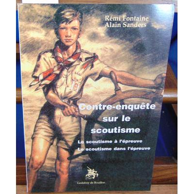 sanders Alain : Contre-Enquête sur le scoutisme...