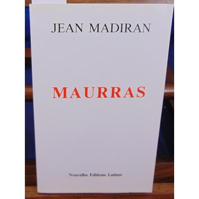 Madiran Jean : Maurras...