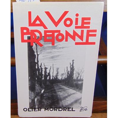 Mordrel Olier : la voie bretonne...