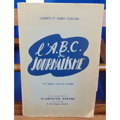 Coston  : l'A. B .C. du journalisme...