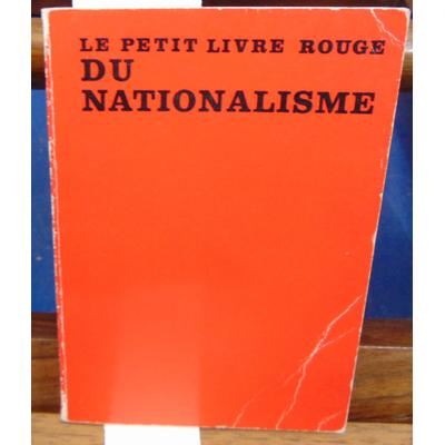 Blazy  : Petit livre rouge du nationalisme...