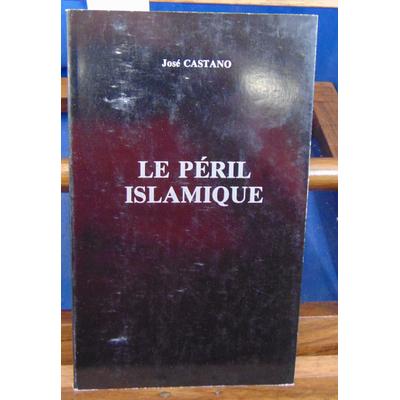 Castano  : Le péril islamique...