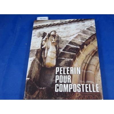 BRIERE (Geo : Mon pelerinage à Saint Jacques de Compostelle. 1987....