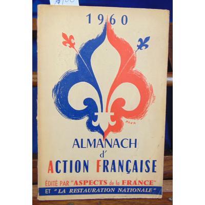 Collectif  : Almanach de l'Action Française 1960...
