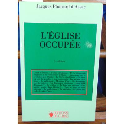 Assac Jacques Ploncard : L'église occupée...