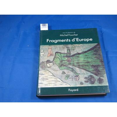 Foucher : Fragments d'Europe...