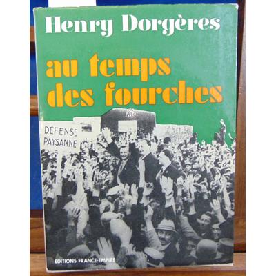 Dorgeres Henry : Au temps des fourches...