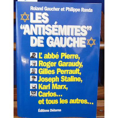 Gaucher roland : Les antisémites de gauche...