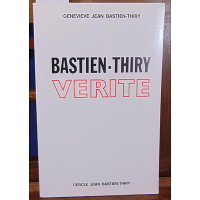 Bastien-Thiry Genevieve Jean : Vérité. Le procès de l'attentat du Petit-Clamart...