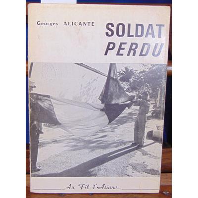 Alicante Georges : Le pire des mondes, Soldat perdu, tome 1...