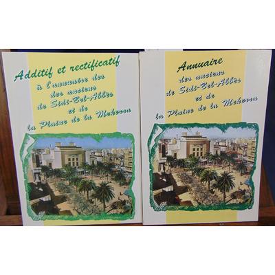: Annuaire des anciens de Sidi-Bel-Abbes et de la Plaine de la Mekerra avec additif et rectificatif...