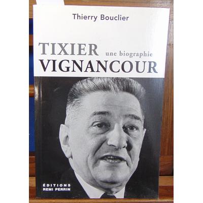 Bouclier T : Tixier-Vignancour...